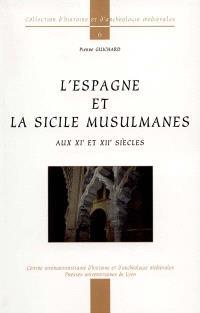 L'Espagne et la Sicile musulmanes, XIe-XIIe siècles