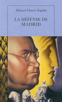 La défense de Madrid