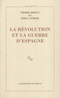 La révolution et la guerre d'Espagne