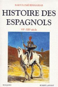 Histoire des Espagnols : VIe-XXe siècle