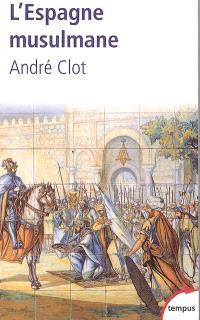 L'Espagne musulmane : VIIIe-XVe siècle