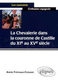 La chevalerie dans la couronne de Castille du XIe au XVe siècle