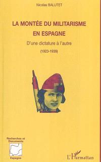 La montée du militarisme en Espagne : d'une dictature à l'autre : 1923-1939