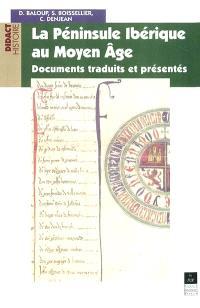 La péninsule Ibérique au Moyen Age : documents