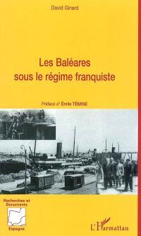 Les Baléares sous le régime franquiste