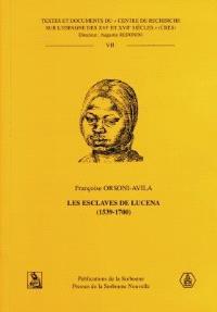 Les esclaves de Lucena