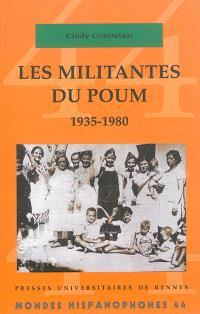 Les militantes du POUM : 1935-1980
