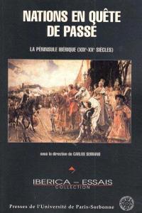 Nations en quête de passé : la péninsule ibérique (XIXe-XXe siècles)