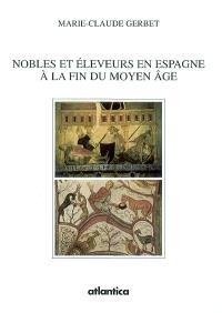 Nobles et éleveurs en Espagne à la fin du Moyen Age