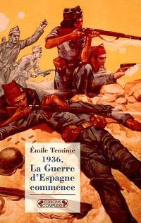 1936, la guerre d'Espagne commence