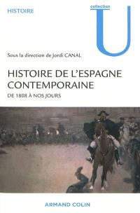 Histoire de l'Espagne contemporaine de 1808 à nos jours : politique et société : cycle M, cycle D