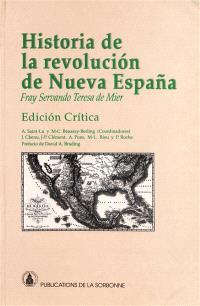 Historia de la revolucion de Nueva Espana, antiguamente Anahuac o Verdadero origen y causas de ella con la relacion de sus progresos hasta el presente ano de 1813