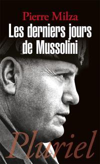 Les derniers jours de Mussolini