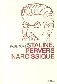 Staline, pervers narcissique