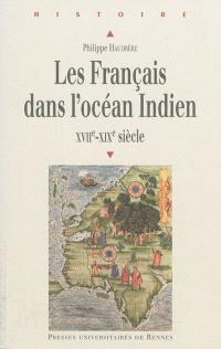 Les Français dans l'océan Indien : XVIIe-XIXe siècle