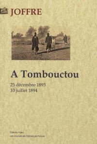 A Tombouctou : 25 décembre 1893-10 juillet 1894