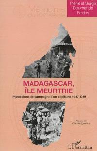 Madagascar, île meurtrie : impressions de voyage d'un officier du 2e bataillon de marche du 5e régiment de tirailleurs marocains (1947-1949)