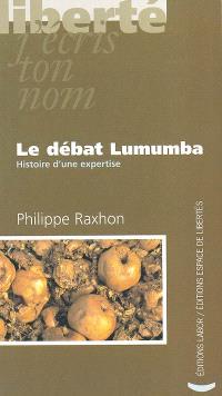 Le débat Lumumba : histoire d'une expertise