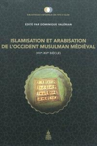 Islamisation et arabisation de l'Occident musulman médiéval : VIIe-XIIe siècle