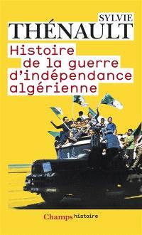 Histoire de la guerre d'indépendance algérienne
