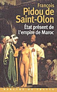 A travers le Maroc du XVIIe siècle. Volume 2, L'estat présent de l'Empire du Maroc
