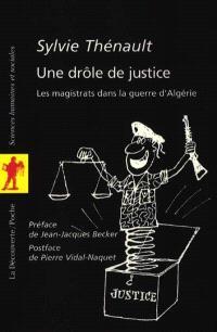Une drôle de justice : les magistrats dans la guerre d'Algérie