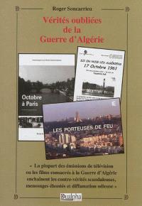 Vérités oubliées de la guerre d'Algérie : lettres et documents