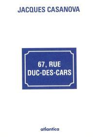 67, rue Duc-des-Cars : récit et recueil de textes : la génération de la guerre d'Algérie