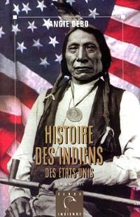 Histoire des Indiens : des Etats-Unis