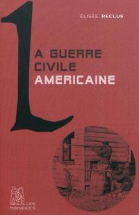 La guerre civile américaine : 1862-1864