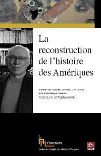 La reconstruction de l'histoire des Amériques  : entretien de l'historien Mathieu d'Avignon avec le sociologue mexicain Rodolfo Stavenhagen