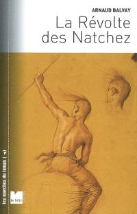 La révolte des Natchez