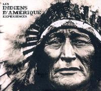 Les Indiens d'Amérique : expériences