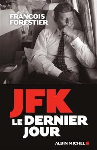 JFK : le dernier jour