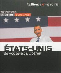 Etats-Unis : de Roosevelt à Obama