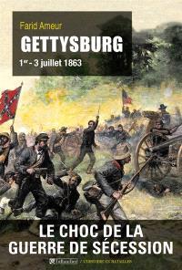 Gettysburg, 1er-3 juillet 1863