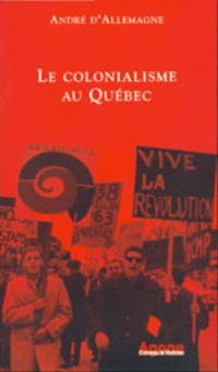 Le colonialisme au Québec