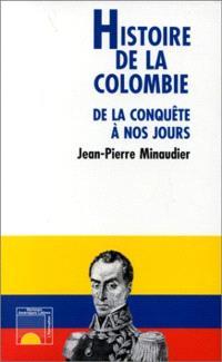 Histoire de la Colombie : de la conquête à nos jours