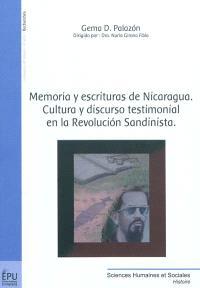 Memoria y escrituras de Nicaragua : cultura y discurso testimonal en la Revolucion sandinista