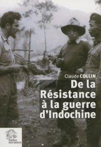 De la Résistance à la guerre d'Indochine