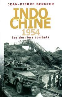 Indochine 1954 : les derniers combats