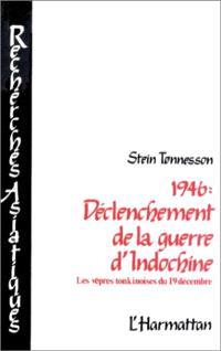 1946, déclenchement de la guerre d'Indochine : les vêpres tonkinoises du 19 décembre