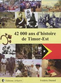 42.000 ans d'histoire de Timor-Est