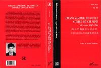 Chiang Kai-Shek, de Gaulle contre Hô Chi Minh : Viêt Nam 1945-1946