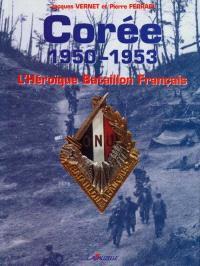 Corée, 1950-1953 : l'héroïque bataillon français