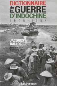 Dictionnaire de la guerre d'Indochine : 1945-1954