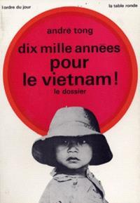 Dix mille années au Viêt-Nam