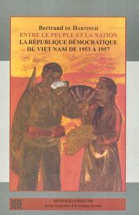 Entre le peuple et la nation : la République démocratique du Viêt Nam de 1953 à 1957