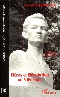 Héros et révolution au Viêt Nam : 1948-1964