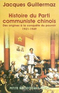 Histoire du Parti communiste chinois : des origines à la conquête du pouvoir, 1921-1949